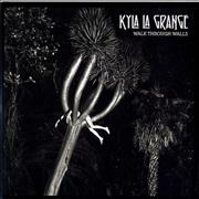Click here for more info about 'Kyla La Grange - Walk Through Walls'
