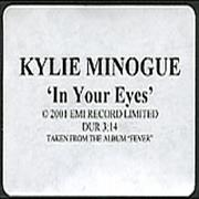 Click here for more info about 'Kylie Minogue - In Your Eyes'