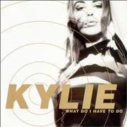 Click here for more info about 'Kylie Minogue - What Do I Have To Do - P/S'