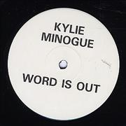 Click here for more info about 'Kylie Minogue - Word Is Out'