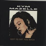Click here for more info about 'Kym Mazelle - Got To Get You Back'