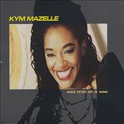 Click here for more info about 'Kym Mazelle - Was That All It Was'