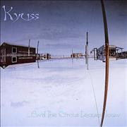Kyuss And The Circus Leaves Town USA vinyl LP