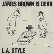 Click here for more info about 'L.A. Style - James Brown Is Dead'