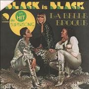 Click here for more info about 'La Belle Epoque - Black Is Black'