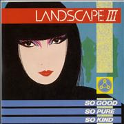 Click here for more info about 'Landscape - So Good, So Pure, So Kind'