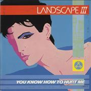 Click here for more info about 'Landscape - You Know How To Hurt Me'