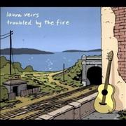Click here for more info about 'Laura Veirs - Troubled By Fire'