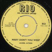 Click here for more info about 'Laurel Aitken - Mary Don't You Weep / I Believe'