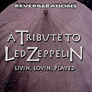 Click here for more info about 'Led Zeppelin - A Tribute To Led Zeppelin - Livin, Lovin, Played'