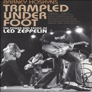 Click here for more info about 'Led Zeppelin - Trampled Under Foot - The Power & Excess Of Led Zeppelin'