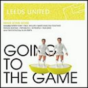 Leeds United Going To The Game UK CD album