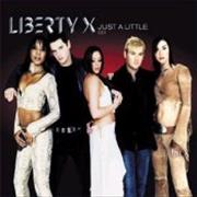Click here for more info about 'Liberty X - Just A Little'