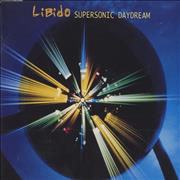 Click here for more info about 'Libido - Supersonic Daydream'