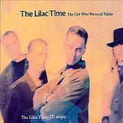 Click here for more info about 'Lilac Time - The Girl Who Waves At Trains'