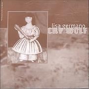 Click here for more info about 'Lisa Germano - Cry Wolf'