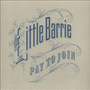 Click here for more info about 'Little Barrie - Pay To Join'