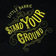 Click here for more info about 'Little Barrie - Stand Your Ground'