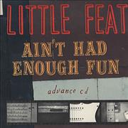 Click here for more info about 'Little Feat - Ain't Had Enough Fun'