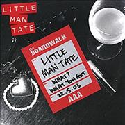 Click here for more info about 'Little Man Tate - What? What You Got'