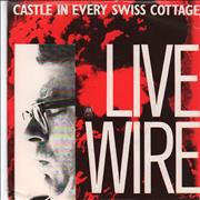 Click here for more info about 'Live Wire - Castle In Every Swiss Cottage - A-Label + P/S'