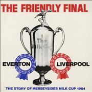 Click here for more info about 'Liverpool FC - The Friendly Final - The Story Of Merseysides Milk Cup 1984'