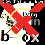 Click here for more info about 'Living In A Box - Blow The House Down'