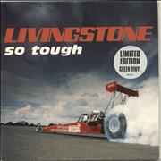Click here for more info about 'Livingstone - So Tough - Green Vinyl'