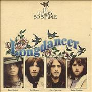 Click here for more info about 'Longdancer - If It Was So Simple'