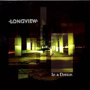 Click here for more info about 'Longview - In A Dream'