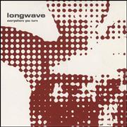Click here for more info about 'Longwave - Everywhere You Turn'