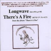 Click here for more info about 'Longwave - There's A Fire'