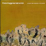 Click here for more info about 'Longwave - Wake Me When It's Over'