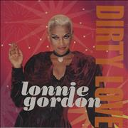 Click here for more info about 'Lonnie Gordon - Dirty Love'