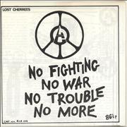 Click here for more info about 'Lost Cherrees - No Fighting No War No Trouble No More'