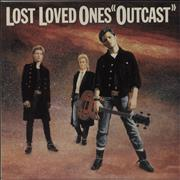 Click here for more info about 'Lost Loved Ones - Outcast'