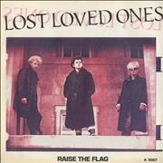 "Lost Loved Ones Raise The Flag UK 7"" vinyl"