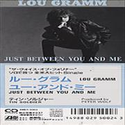 Click here for more info about 'Lou Gramm - Just Between You And Me'