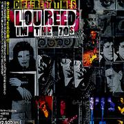 Click here for more info about 'Lou Reed - Different Times - Lou Reed In The 70s'
