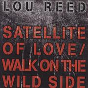 Click here for more info about 'Lou Reed - Satellite Of Love/Walk On The Wild Side'