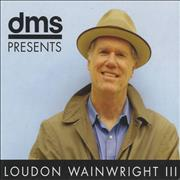 Click here for more info about 'Loudon Wainwright III - DMS Presents: Loudon Wainwright III'