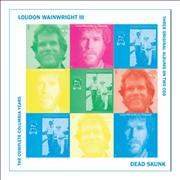 Click here for more info about 'Loudon Wainwright III - Dead Skunk – The Complete Columbia Collection'