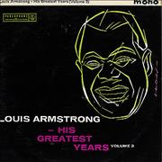 Click here for more info about 'Louis Armstrong - His Greatest Years Volume 3'