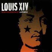 Click here for more info about 'Louis XIV - The Best Little Secrets Are Kept - Album Sampler'