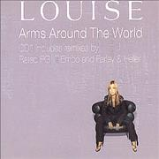 Click here for more info about 'Louise - Arms Around The World - CD 1'