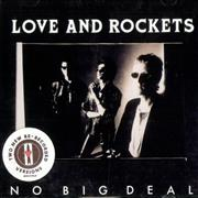 Click here for more info about 'Love & Rockets - No Big Deal'