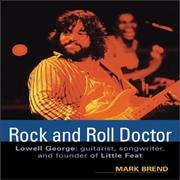 Click here for more info about 'Lowell George - Rock & Roll Doctor'