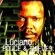 Click here for more info about 'Luciano - Police & Thieves (Dave Lambert Vocal Mix)'