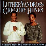 Click here for more info about 'Luther Vandross - There's Nothing Better Than Love'