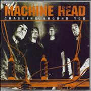 Click here for more info about 'Machine Head - Crashing Around You'